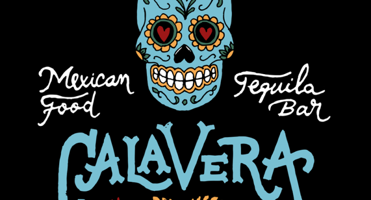 Calavera – Mexican Food and Tequila Bar